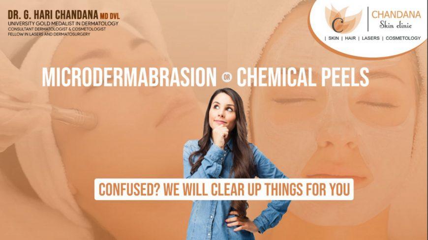 MICRODERMABRASION VS. CHEMICAL PEELS
